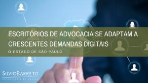 Escritórios de advocacia se adaptam a crescentes demandas digitais