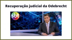 Recuperação judicial da Odebrecht