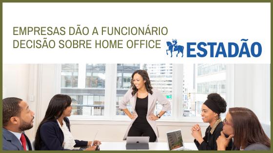 Empresas dão a funcionário decisão sobre home office
