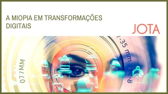 A miopia em transformações digitais